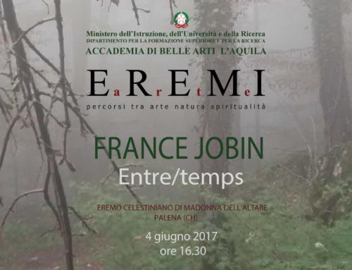 "France Jobin ""Entre/temps"" – Eremi Arte 2017"