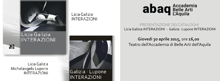 Presentazione Licia Galizia Interazioni e Galizia – Lupone. Interazioni