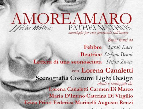 AMORE AMARO – PÀTHEI MÀTHOS Monologhi per voce femminile sull'Amore