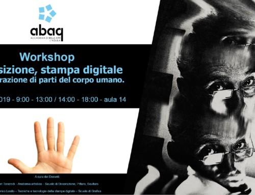 """Workshop """"Acquisizione, stampa digitale ed elaborazione di parti del corpo umano"""""""