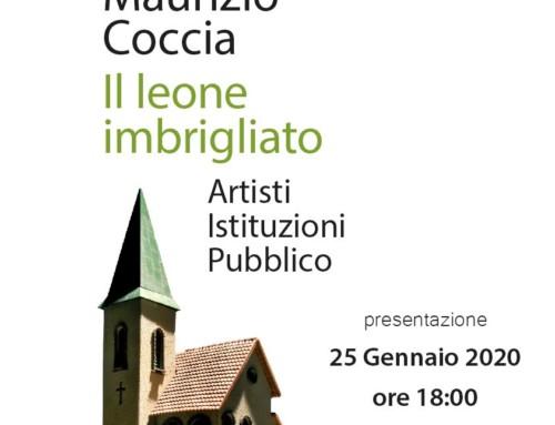 """Maurizio Coccia presenta """"Il leone imbrigliato"""" aCittà Sant'Angelo"""