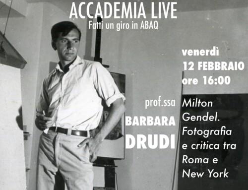 ABAQ Live – BARBARA DRUDI – Milton Gendel. Fotografia e critica tra Roma e New York