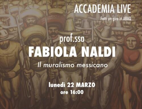 """ABAQ Live – FABIOLA NALDI """"Il Muralismo messicano"""""""